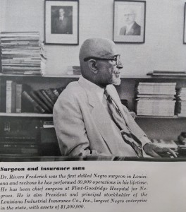 Dr. Rivers Frederick, Sr. (Though not interviewed, a photograph and informative caption on Dr. Frederick was included in Fortune magazine.)